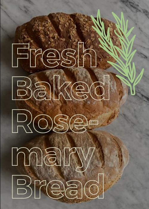 Fresh Baked Rustic Rosemary Bread
